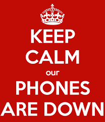 keep calm our phones are down